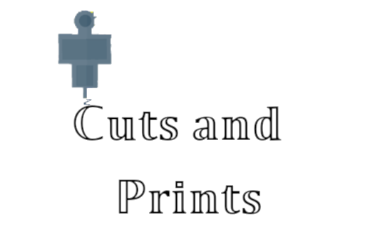Cuts and Prints